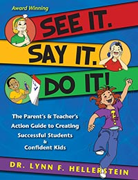 See It. Say It. Do It!® Book